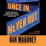 Once In, Never Out Audiobook, by Dan Mahoney
