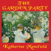 The Garden Party Audiobook, by Katherine Mansfield