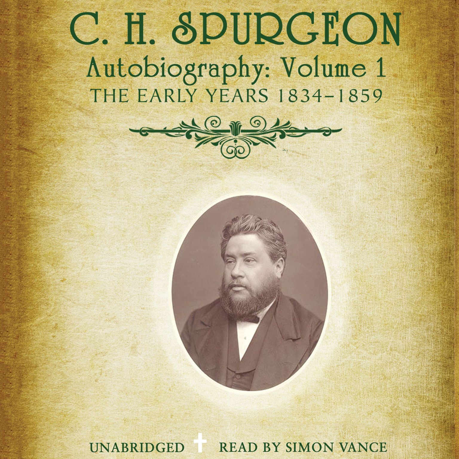 Printable C. H. Spurgeon's Autobiography, Vol. 1: The Early Years, 1834–1859 Audiobook Cover Art