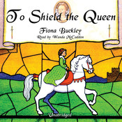 To Shield the Queen: A Mystery at Queen Elizabeth I's Court, by Fiona Buckley
