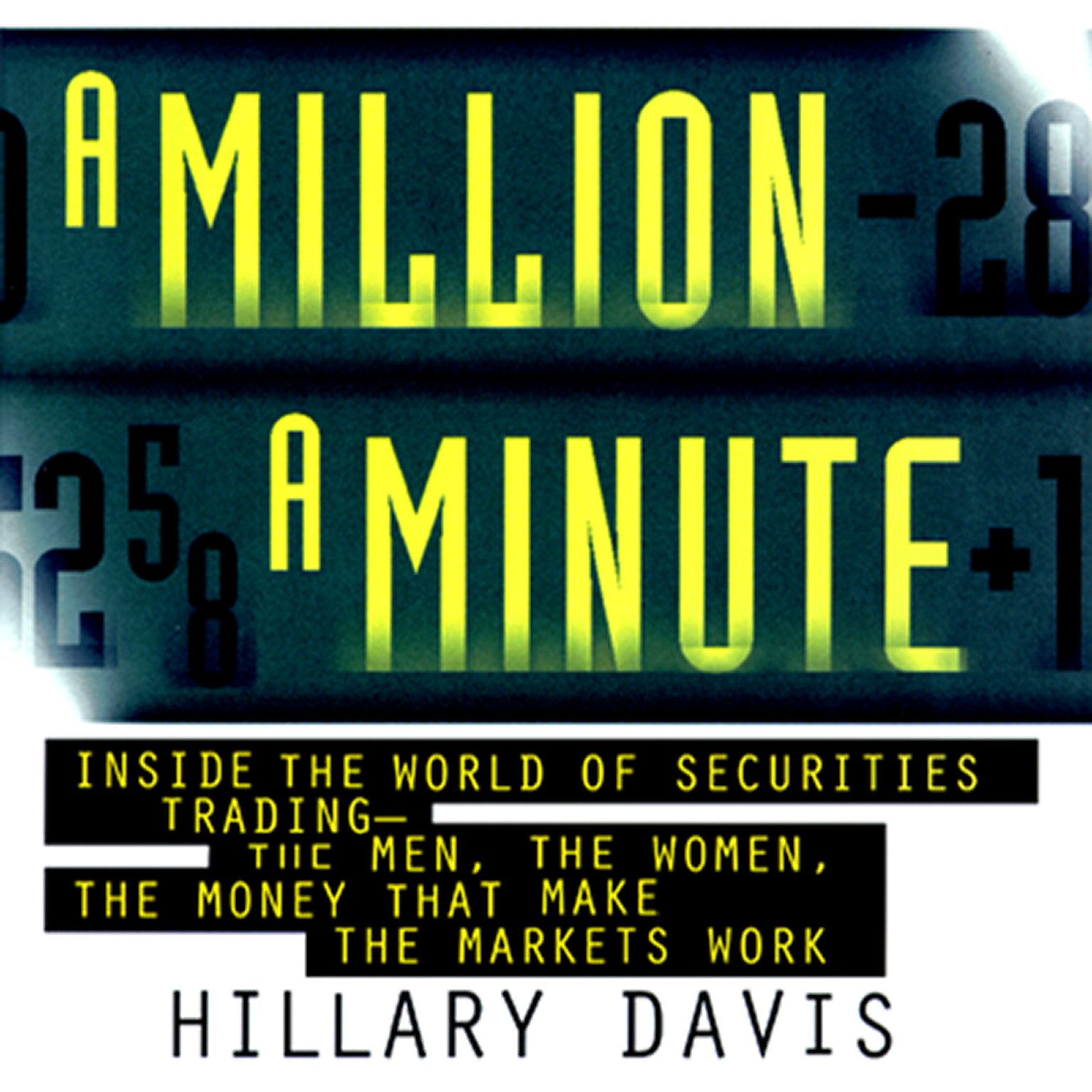 Printable A Million a Minute: Inside the Mega-Money, High-Tech World of Traders Audiobook Cover Art