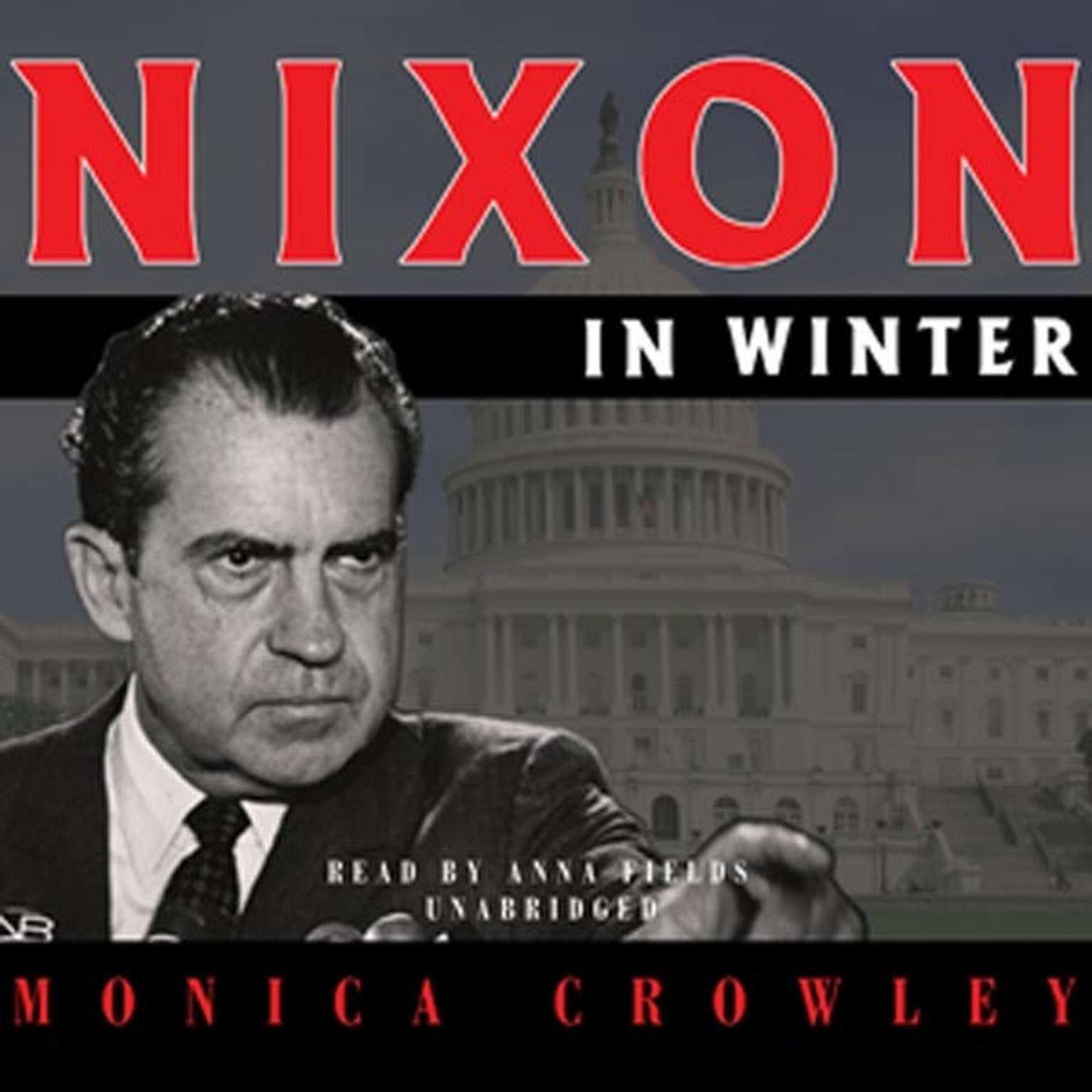 Printable Nixon in Winter: His Final Revelations about Diplomacy, Watergate, and Life Out of the Arena Audiobook Cover Art