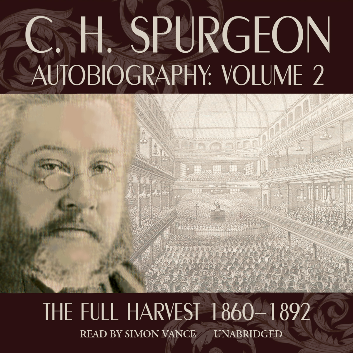 Printable C. H. Spurgeon Autobiography, Vol. 2: The Full Harvest, 1860–1892 Audiobook Cover Art