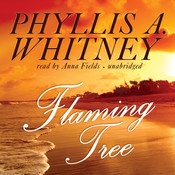 Flaming Tree, by Phyllis A. Whitney
