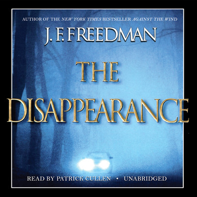 The Disappearance Audiobook, by J. F. Freedman