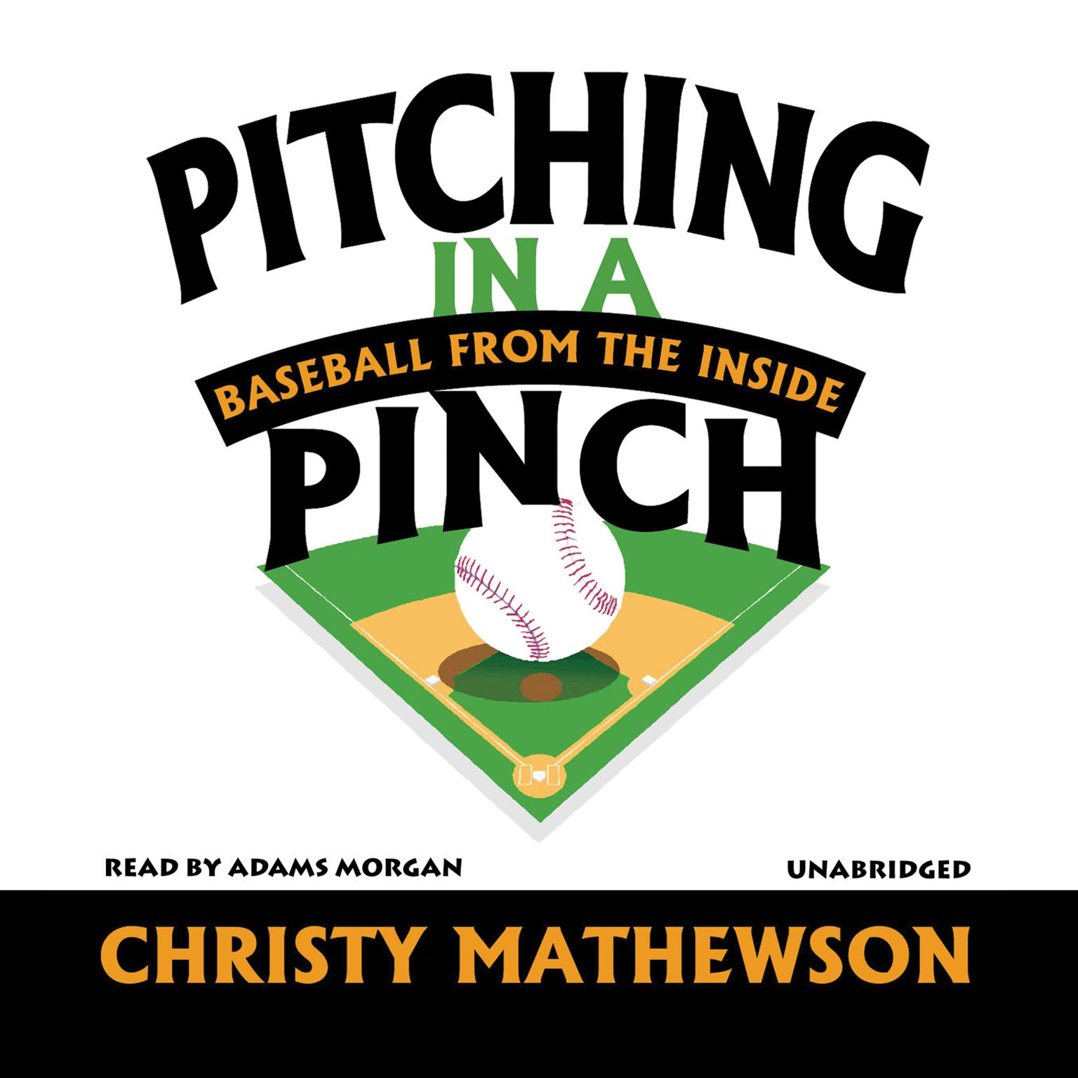 Printable Pitching in a Pinch: Baseball from the Inside Audiobook Cover Art