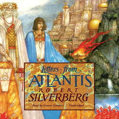 Letters from Atlantis Audiobook, by Robert Silverberg
