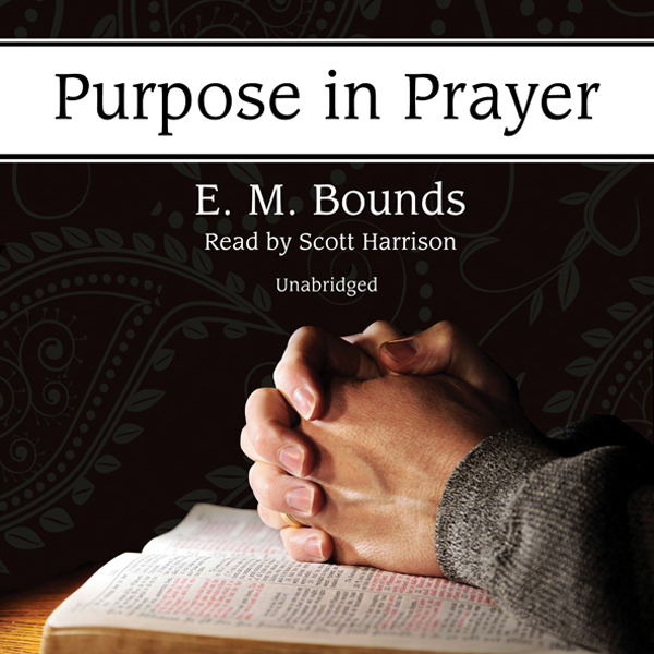 Printable Purpose in Prayer Audiobook Cover Art