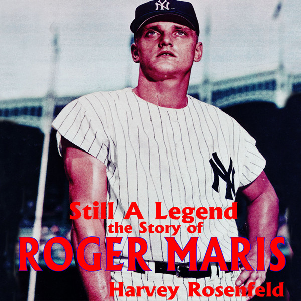 Printable Still a Legend: The Story of Roger Maris Audiobook Cover Art