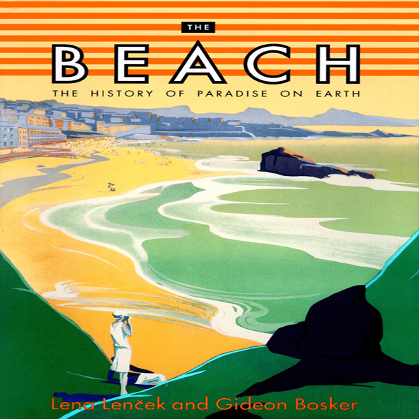 Printable The Beach: The History of Paradise on Earth Audiobook Cover Art