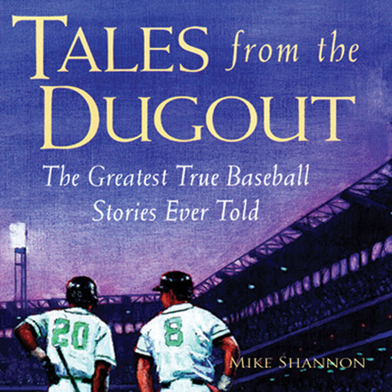 Printable Tales from the Dugout: The Greatest True Baseball Stories Ever Told Audiobook Cover Art