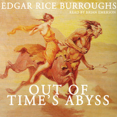 Out of Time's Abyss Audiobook, by Edgar Rice Burroughs