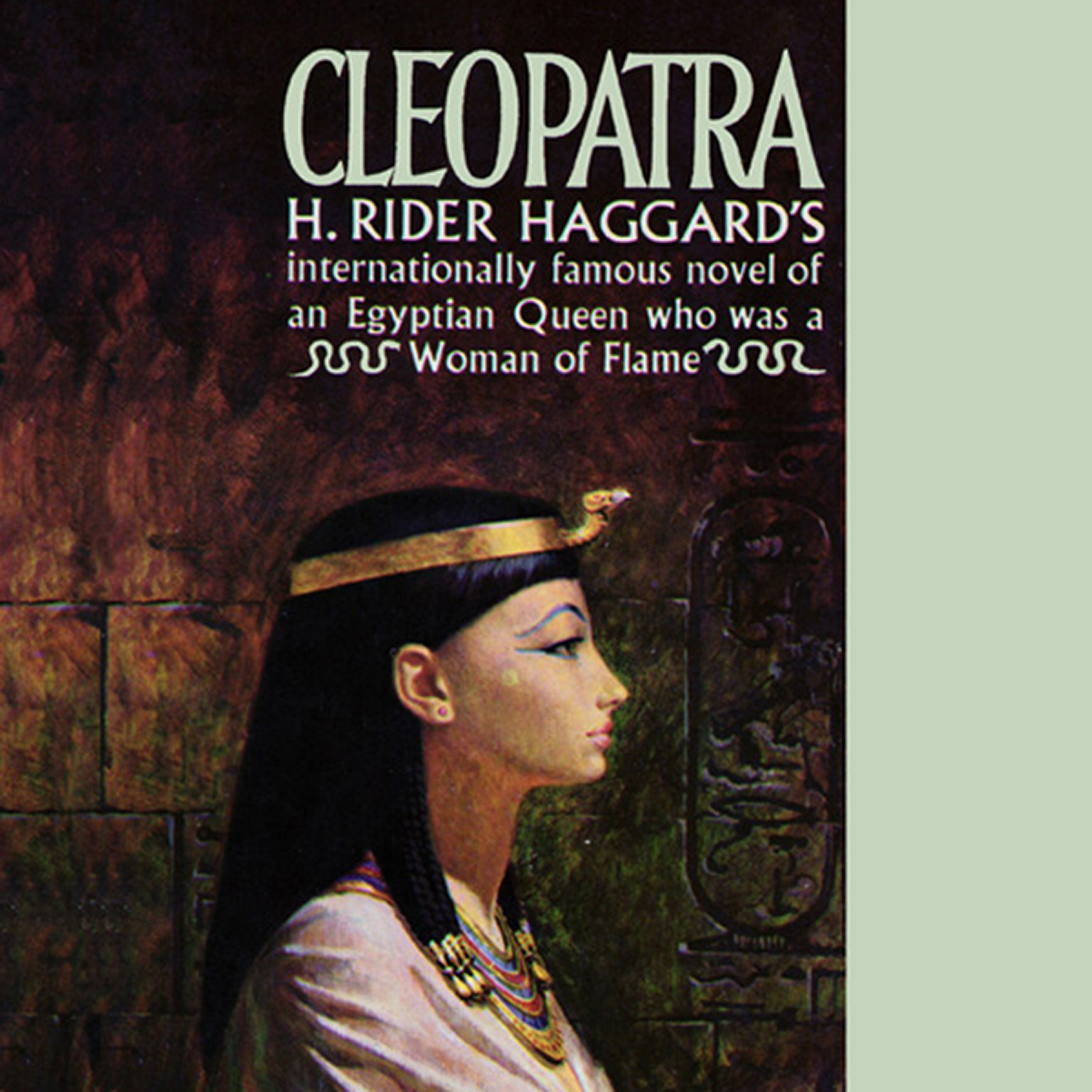 Printable Cleopatra: Being an Account of the Fall and Vengeance of Harmachis, the Royal Egyptian, as Set Forth by His Own Hand Audiobook Cover Art