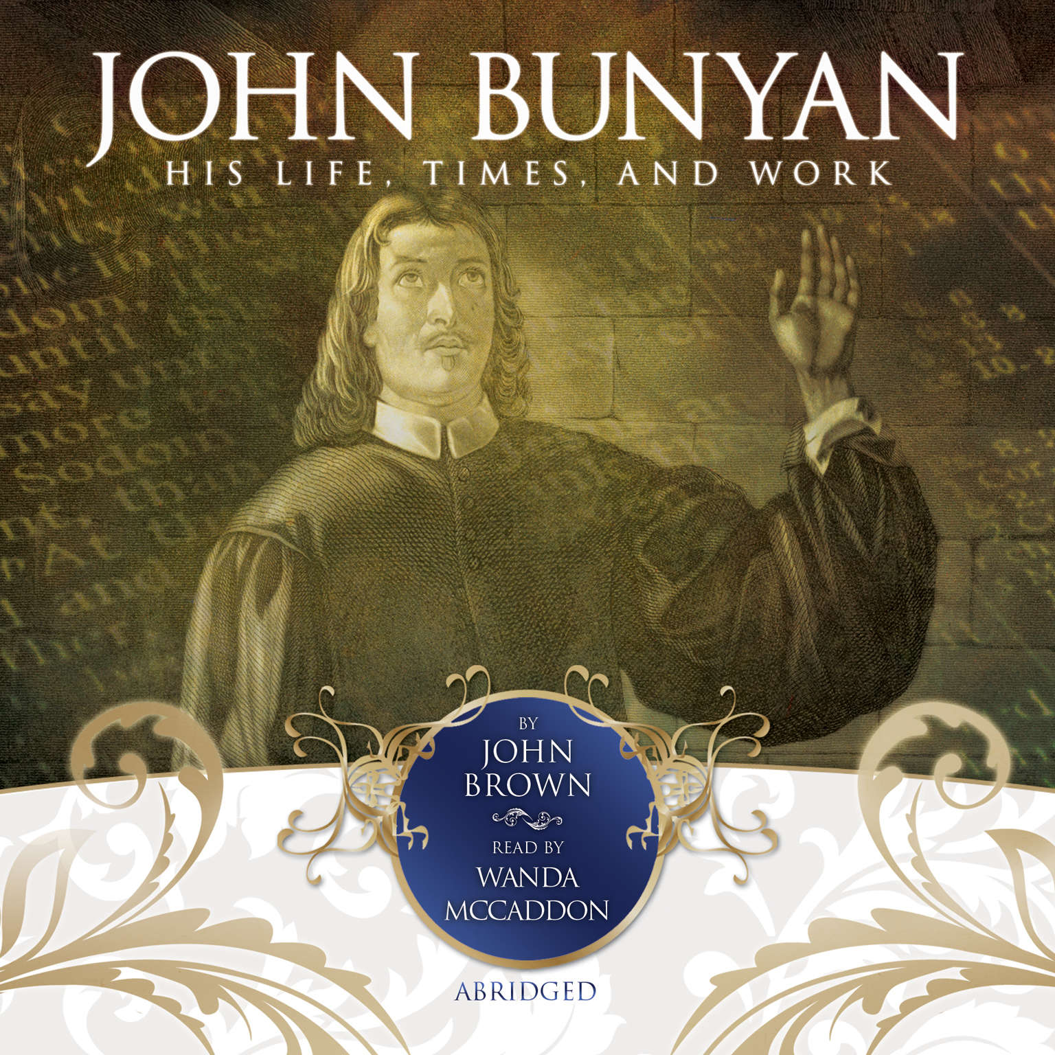 Printable John Bunyan: His Life, Times, and Work Audiobook Cover Art