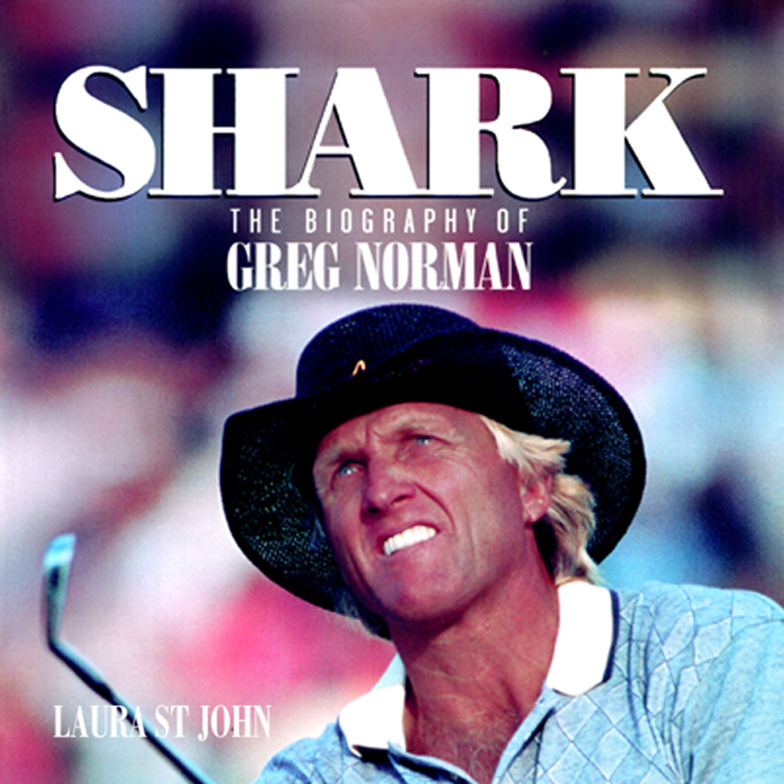 Printable Shark: The Biography of Greg Norman Audiobook Cover Art