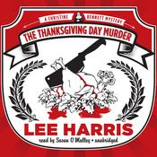 The Thanksgiving Day Murder: A Christine Bennett Mystery, by Lee Harris