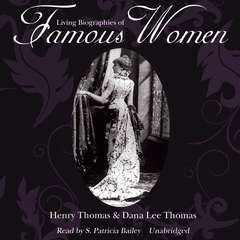 Living Biographies of Famous Women Audiobook, by Henry Thomas, Dana Lee Thomas