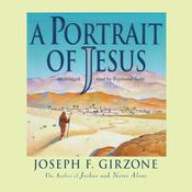 A Portrait of Jesus, by Joseph F. Girzone