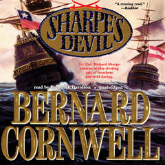 Sharpe's Devil: Richard Sharpe and the Emperor, 1820–1821 Audiobook, by Bernard Cornwell