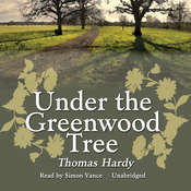 Under the Greenwood Tree, by Thomas Hardy