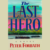 The Last Hero Audiobook, by Peter Forbath