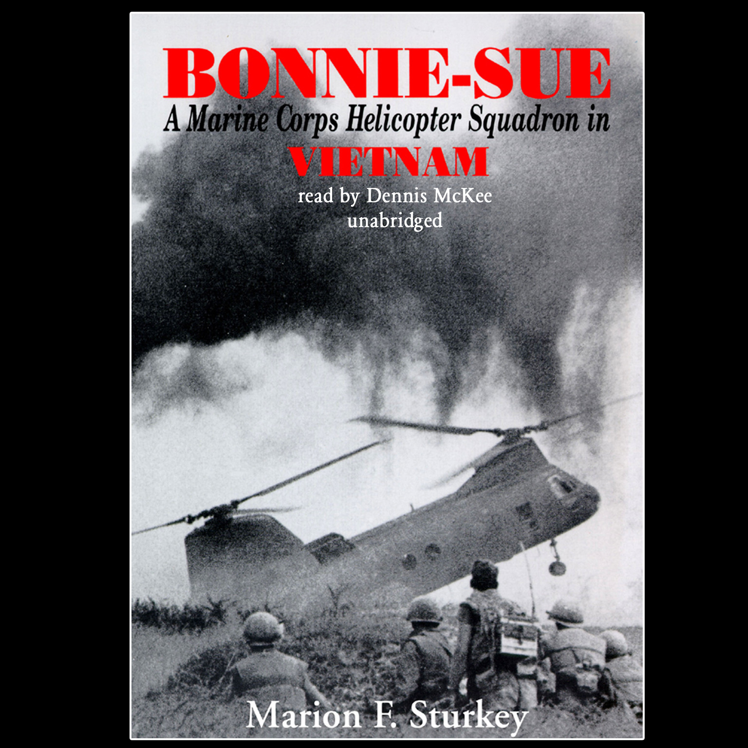 Printable Bonnie-Sue: A Marine Corps Helicopter Squadron in Vietnam Audiobook Cover Art