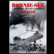 Bonnie-Sue: A Marine Corps Helicopter Squadron in Vietnam, by Marion F. Sturkey