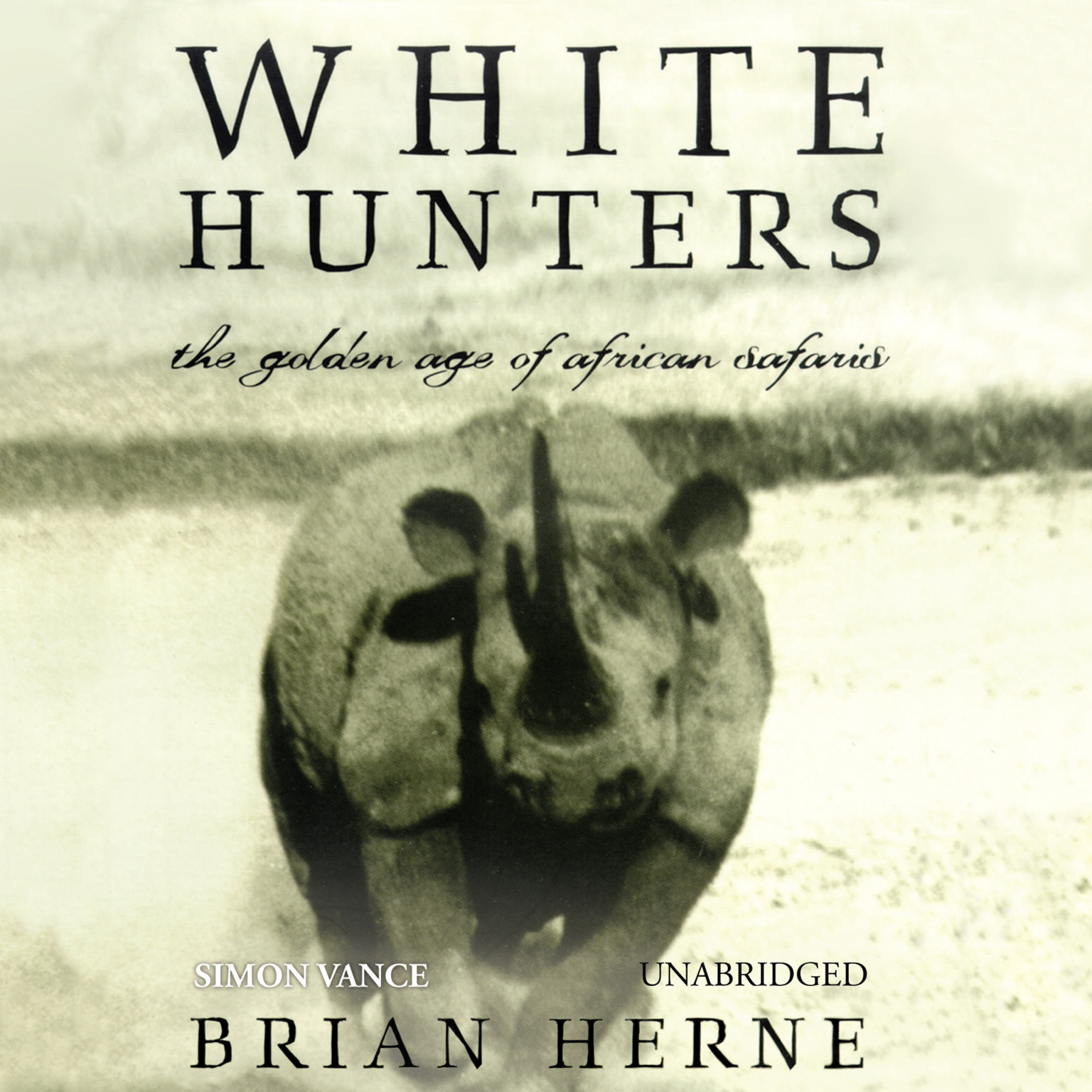 Printable White Hunters: The Golden Age of African Safaris Audiobook Cover Art
