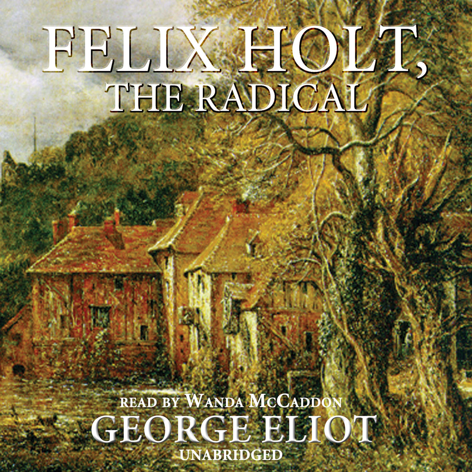 Printable Felix Holt, the Radical Audiobook Cover Art