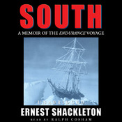 South: A Memoir of the Endurance Voyage, by Ernest Shackleton