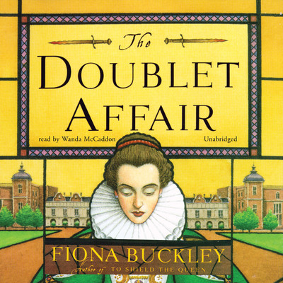 The Doublet Affair: A Mystery at Queen Elizabeth Is Court Audiobook, by Fiona Buckley