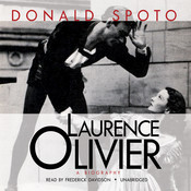 Laurence Olivier, by Donald Spoto