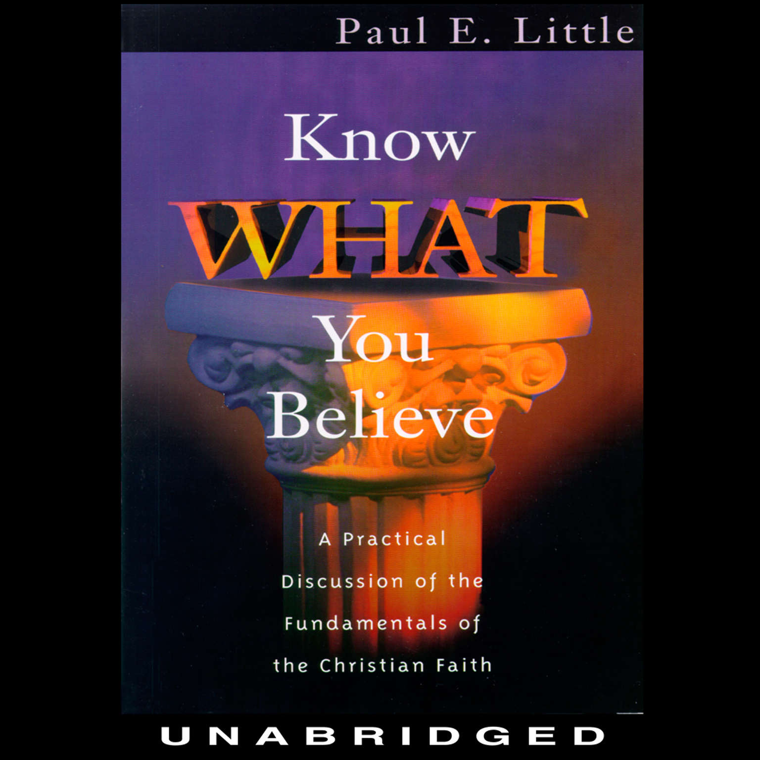 Printable Know What You Believe Audiobook Cover Art