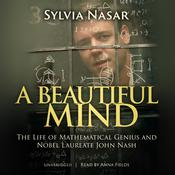 A Beautiful Mind: The Life of Mathematical Genius and Nobel Laureate John Nash, by Sylvia Nasar