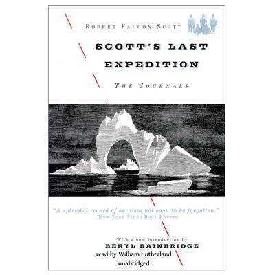 Scott's Last Expedition: The Journals Audiobook, by Robert Falcon Scott