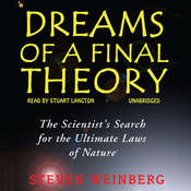 Dreams of a Final Theory, by Steven Weinberg