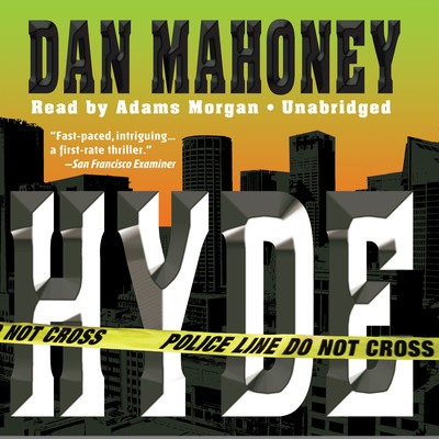 Hyde: A Detective Brian McKenna Novel Audiobook, by Dan Mahoney