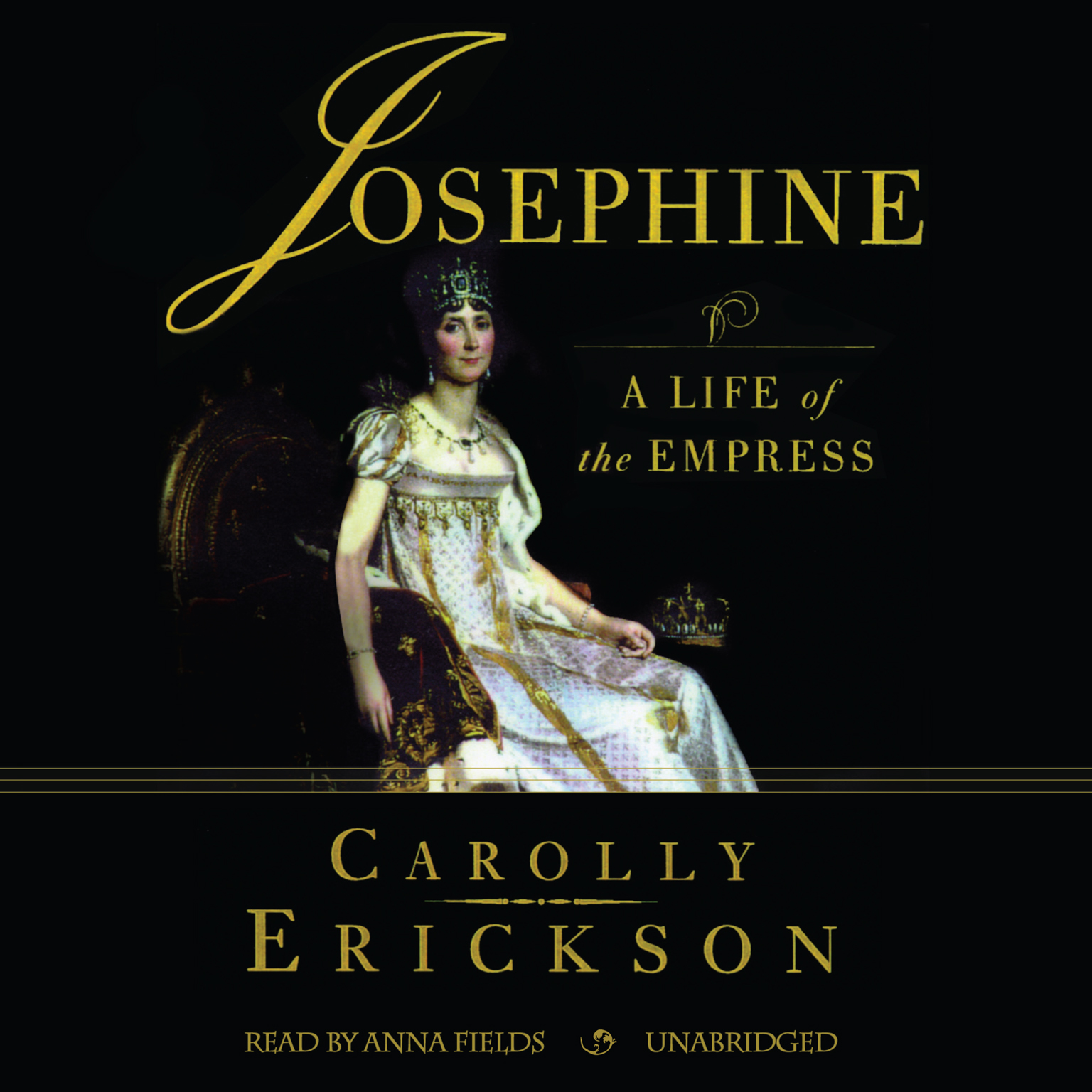 Printable Josephine: A Life of the Empress Audiobook Cover Art