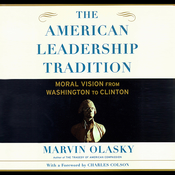 The American Leadership Tradition: Moral Vision from Washington to Clinton Audiobook, by Marvin Olasky