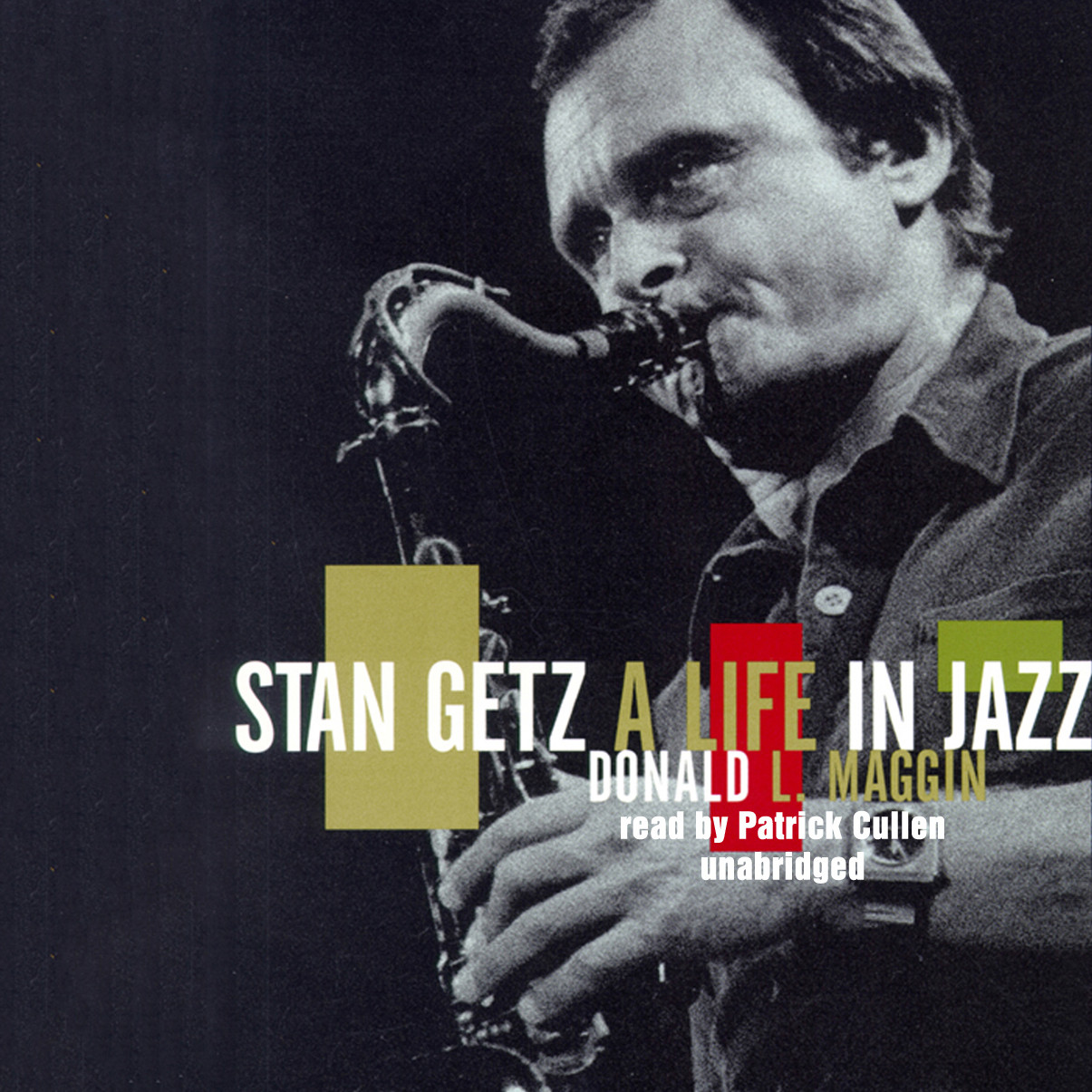 Printable Stan Getz: A Life in Jazz Audiobook Cover Art