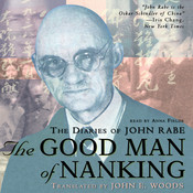 The Good Man of Nanking: The Diaries of John Rabe Audiobook, by John Rabe