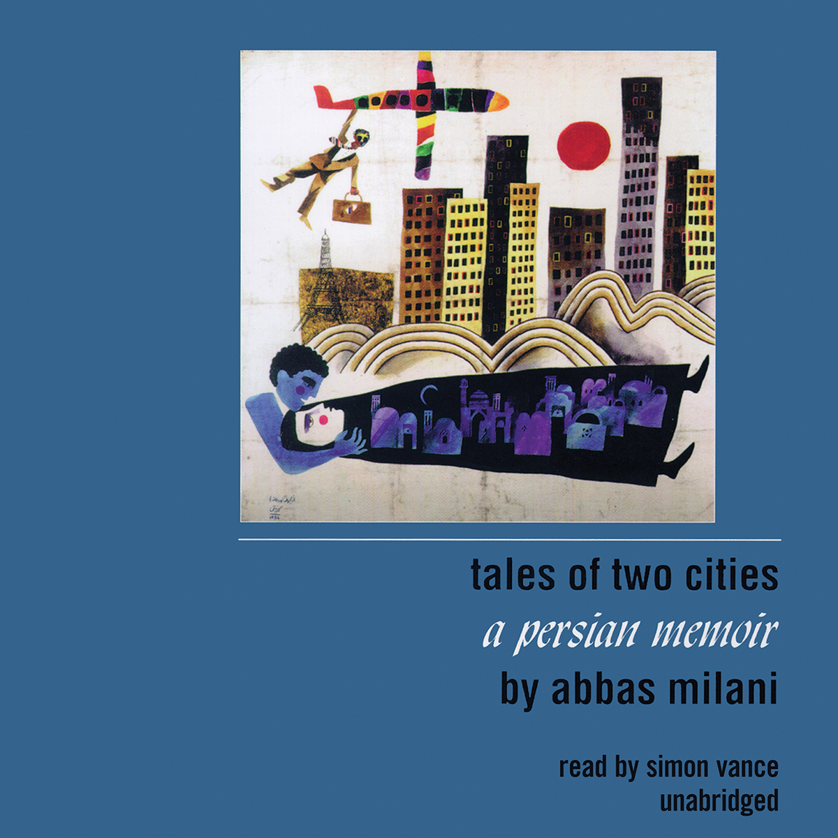 Printable Tales of Two Cities: A Persian Memoir Audiobook Cover Art