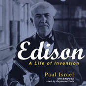 Edison: A Life of Invention Audiobook, by Paul Israel