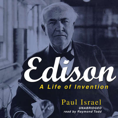 Edison: A Life of Invention Audiobook, by
