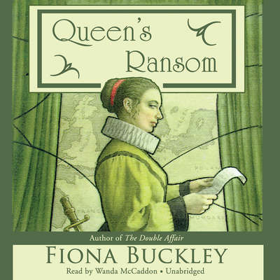 Queen's Ransom Audiobook, by Fiona Buckley