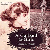 A Garland for Girls, by Louisa May Alcott