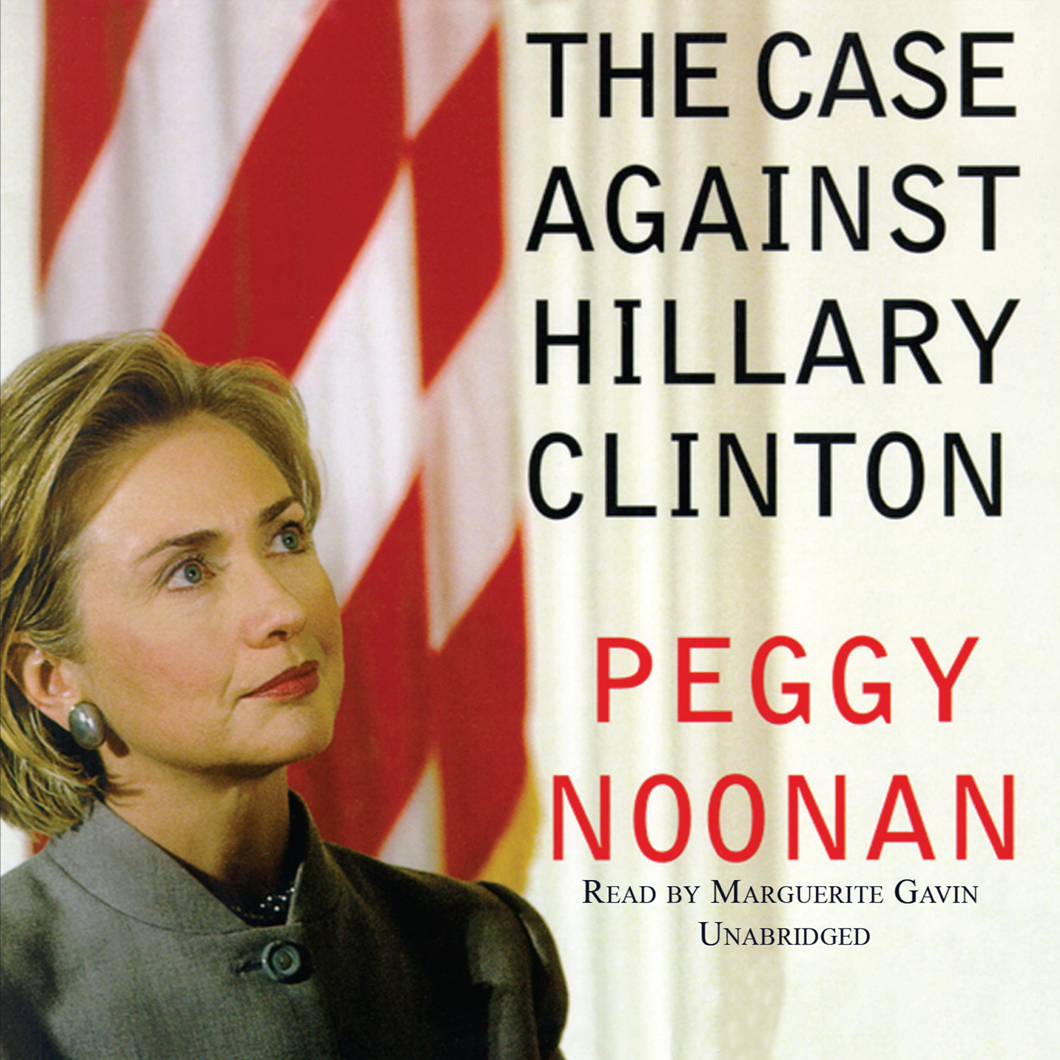 Printable The Case against Hillary Clinton Audiobook Cover Art