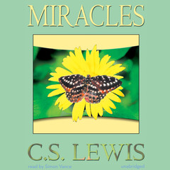 Miracles Audiobook, by C. S. Lewis