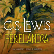 Perelandra Audiobook, by C. S. Lewis
