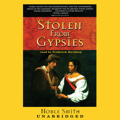 Stolen from Gypsies Audiobook, by Noble Smith